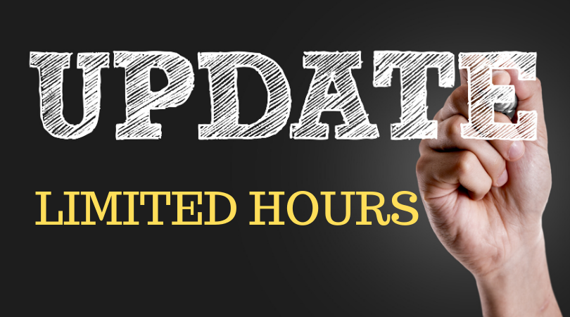 Covid-19 Update: Limited Hours